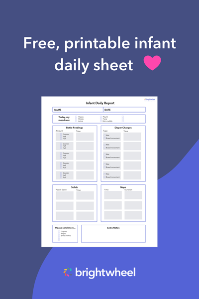 Download our free infant daily sheet - brightwheel