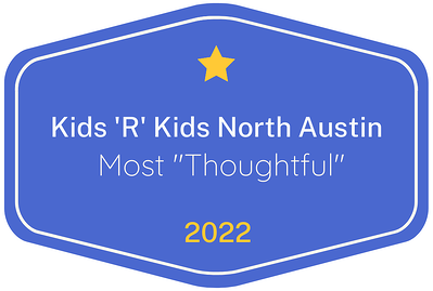 2022 Most 'Thoughtful' badge for Kids 'R' Kids Learning Academy of North Austin